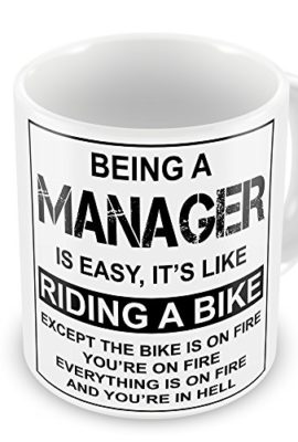Being-A-Manager-Is-Easy-Its-Like-Riding-A-Bike-Funny-Novelty-Gift-Mug-0