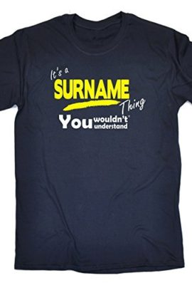 123t-Its-A-Surname-Thing-Mens-YOUR-SURNAME-PERSONALISED-FAMILY-NAME-Loose-Fit-T-shirt-0