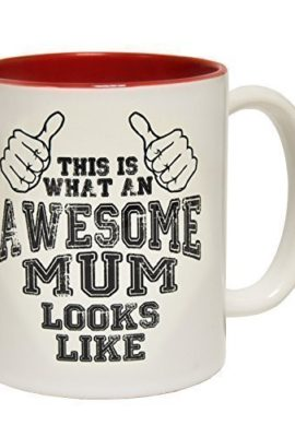 123t-Mugs-THIS-IS-WHAT-AN-AWESOME-MUM-LOOKS-LIKE-Ceramic-Slogan-Cup-With-Red-Interior-birthday-funny-gift-for-him-for-her-0