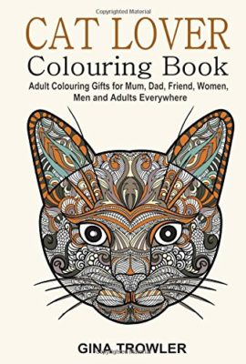 Cat-Lover-Adult-Colouring-Book-Best-Colouring-Gifts-for-Mum-Dad-Friend-Women-Men-and-Adults-Everywhere-Beautiful-Cats-Stress-Relieving-Patterns-0