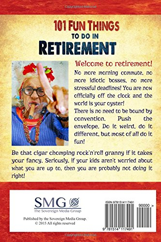 101 Fun Things To Do In Retirement An Irreverent