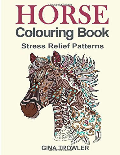 Horse colouring book stress relief colouring book Colouring books for adults uk